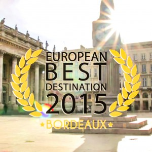 Bordeaux European Best Destination 2015 - La Pure Prod
